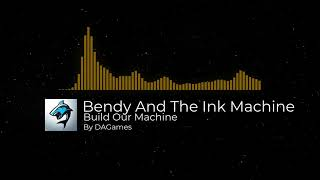 Build Our Machine [Bendy And The Ink Machine Music Video] by DAGames (MC Animation by EnchantedMob)