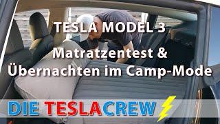 Tesla Model 3 | Matratzentest & Übernachten im Camp-Mode