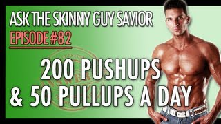 200 Push Ups Workout & 50 Pull Ups A DAY? (YES! Here's Why...)