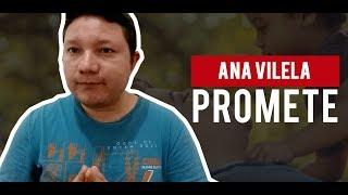 """Como Tocar """"Promete""""  - Ana Vilela - Aula De Violão Simplificada"""
