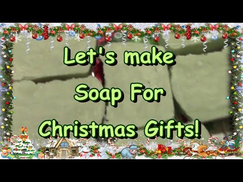 Soap Making For Gifts!
