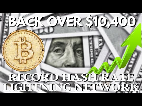 Bitcoin Back OVER $10,400! BAKKT? Highest BTC Hash Rate | Use Shopify With Bitcoin Lightning Network
