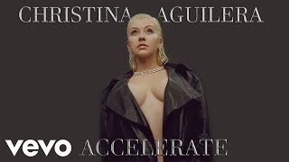 Christina Aguilera - Accelerate Ft. Ty Dolla $ign, 2 Chainz (Carlos Nunez Remix)