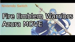 Nintendo Switch Fire Emblem Warriors FE無双 Azura アクア Move 技
