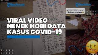 VIRAL Video Nenek Punya Hobi Catat Data Kasus Covid-19 Indonesia Setiap Hari, Berikut Ceritanya
