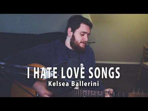Kelsea Ballerini - I Hate Love Songs