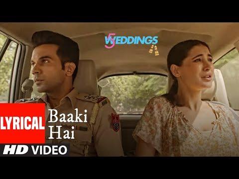 Baaki Hai Video | 5 Weddings | Raj Kummar Rao, Nar