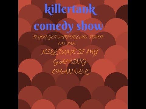 Killertank comedy show\trailer