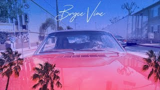 Bryce Vine   La La Land Ft. YG [Official Lyric Video]