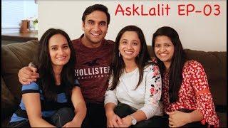 Ask Lalit Shokeen | Episode - 3 |