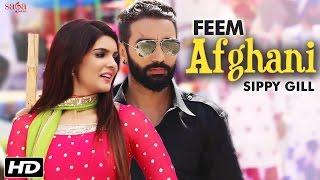 Feem Afghani  Sippy Gill & Tarannum Malikk  Tiger  Ihana Dhillon  Latest Punjabi Song 2016