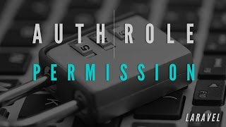 Auth Role Permission Basic in Laravel
