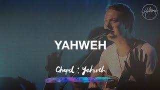 Yahweh   Hillsong Chapel