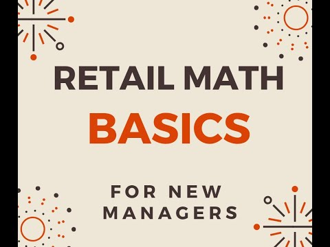 Retail Math Basics, Store Manager Academy W3 Lesson 2