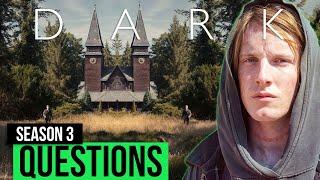 Dark Season 3 Questions | Netflix Dark Final Season