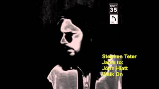Stephen Teter jams to John Hiatt - Walk On