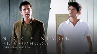 Nick & Simon - Kijk Omhoog