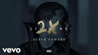 Lil Durk - Super Powers (Audio)