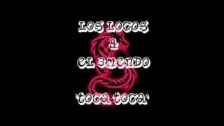 Download Video LOS LOCOS & EL 3MENDO - TOCA TOCA MP3 3GP MP4