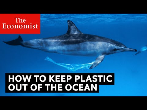 How to stop plastic getting into the ocean | The Economist