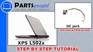 Dell XPS 15 (L502X) DC Jack How-To Video Tutorial