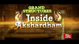 Grand Structures - Inside Akshardham