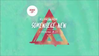 Klingande - Somewhere New feat. M-22 (Naxxos Remix) [Cover Art]