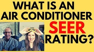 What is a SEER Rating? [How to calculate your SEER rating and how to use your SEER Rating]