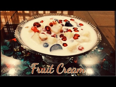 Fruit Cream Recipe | Fruit Desert | Fruit Salad | फल क्रीम | Holi Special Recipe|