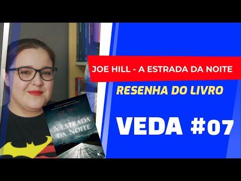 VEDA #07 - A Estrada da Noite [Joe Hill] Resenha #017 | Li num Livro