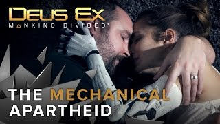 "(Video) ""MANKIND DIVIDED"" – mechanically-augmented people face hatred and prejudice"
