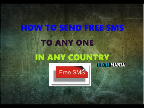 HOW TO SEND FREE SMS TO ANYONE IN ANY COUNTRY