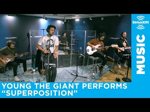 Young The Giant - Superposition (Live At SiriusXM)