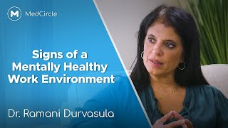 Dr. Ramani: How to Spot the Signs of a Mentally Healthy Workplace