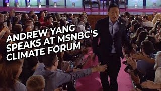 Andrew Yang Speaks at MSNBC's Climate Forum 2020 - 9/19/19