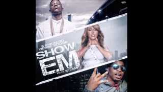 Wankaego Ft Lil Boosie, Webbie & K Camp - Show Em (Official Song)