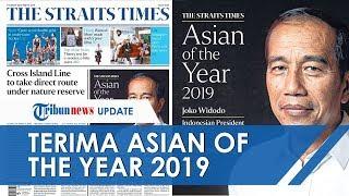 Jokowi Terima Asian of the Year 2019 oleh The Straits Times, Dinilai Pemersatu di Tengah Kacau Dunia