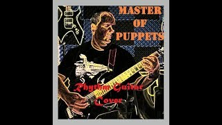 Master of Puppets Rhythm Guitar Cover - Subscriber request
