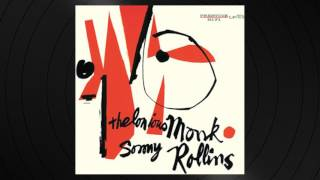 I Want To Be Happy by Thelonious Monk from 'Thelonious Monk and Sonny Rollins'