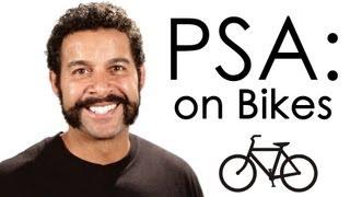 PSA: On Bikes