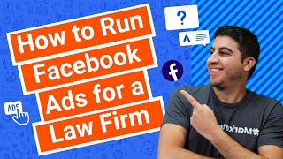 How to Run Facebook Ads for a Law Firm