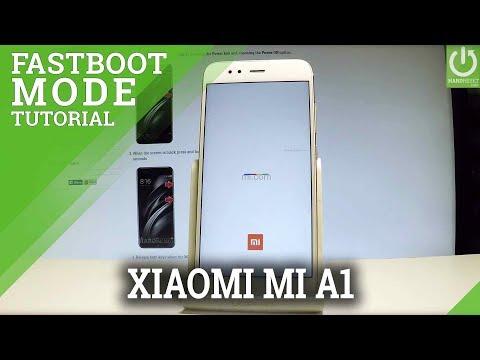 XIAOMI Mi A1 FASTBOOT MODE / Enter & Quir XIAOMI F | Youtube