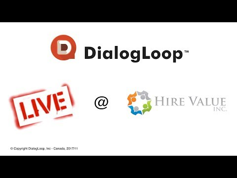 DialogLoop™ LIVE @ Hire Value Inc Event - Nov 2017