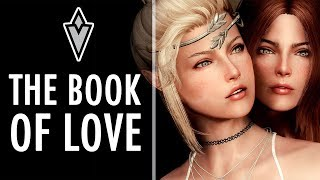 SKYRIM: The Book of Love