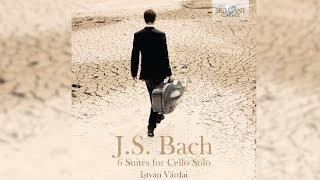 J.S. Bach: 6 Suites for Cello Solo (Full Album) played by István Várdai