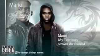 My Territory - Mario (Screwed and Chopped)