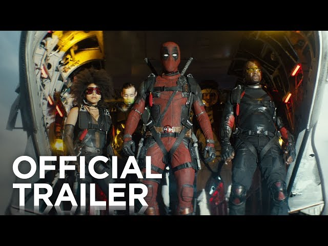 Deadpool 2 Gets Its First Full Length Trailer Confirms X Force