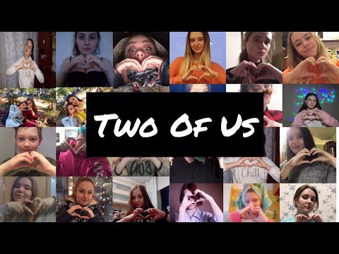 Louis Tomlinson - Two Of Us (FAN VIDEO)
