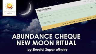 Abundance Cheque Ritual On New Moon