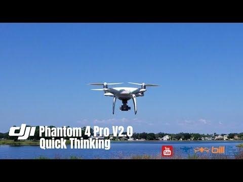 dji-phantom-4-pro-v20-quick-thinking
